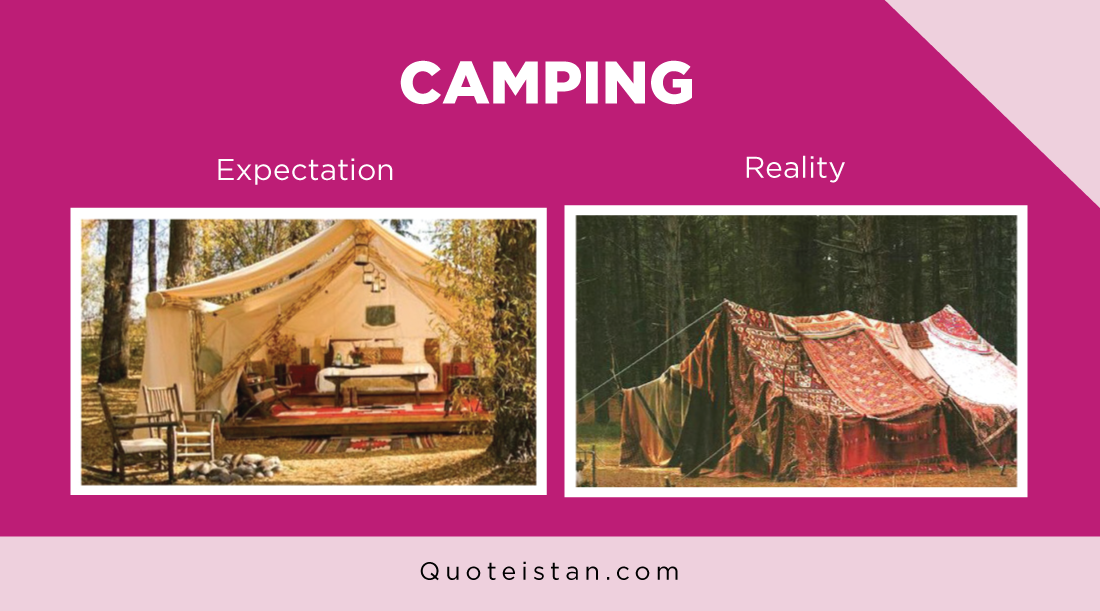 Expectation Vs Reality: Camping