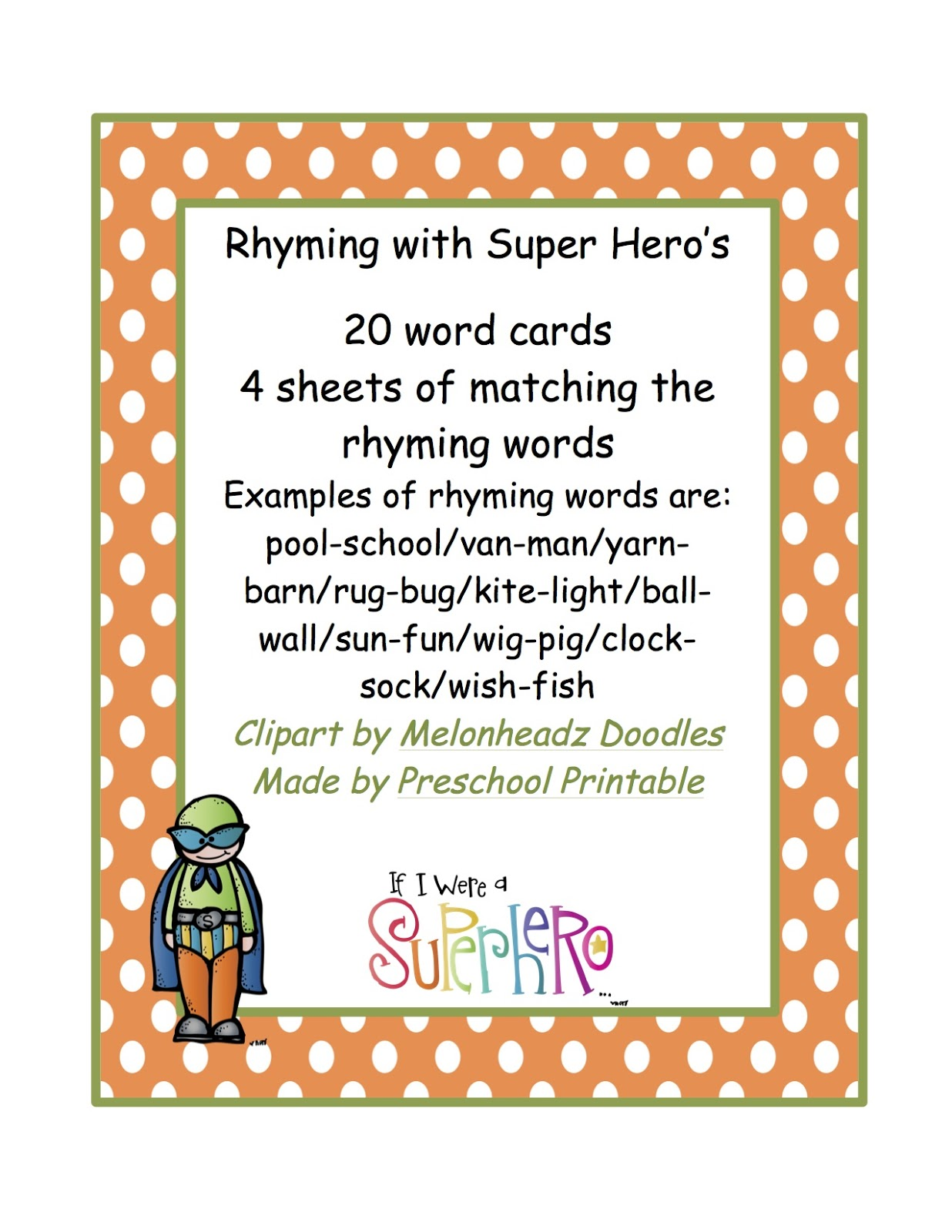 Rhyming Words With Super Hero S Preschool Printables