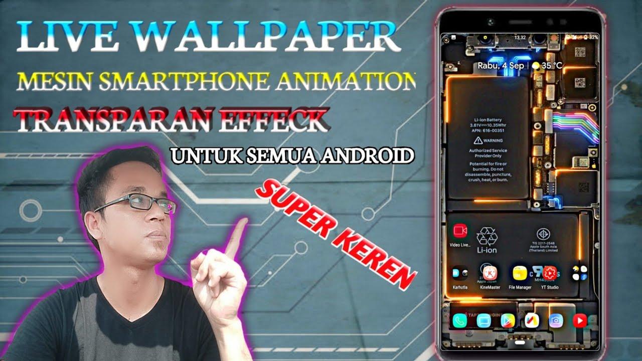 Live Wallpaper Super Keren Mesin Effeck Listrik Untuk