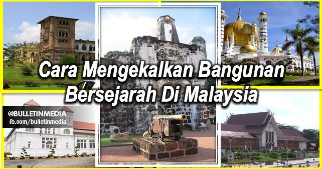 Cara Mengekalkan Bangunan Bersejarah Di Malaysia Pt3 2016
