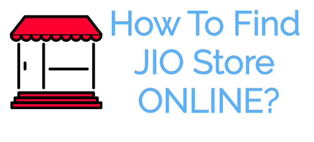 How To Find Jio Store Online
