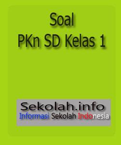 Soal PKN SD Kelas 1