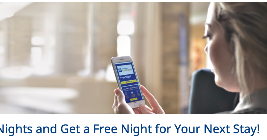Best Western Rewards: Earn a Free Night when you complete 2 nights in the U.S., Canada or Caribbean