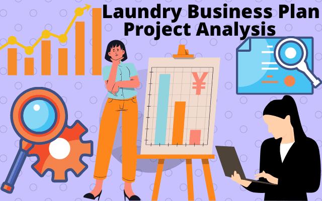 Bada Laundry-Laundry Business Plan (2020) | Project Analysis