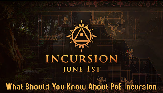 What Should You Know About PoE Incursion League