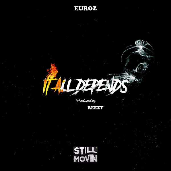 Euroz - It All Depends - Single Cover