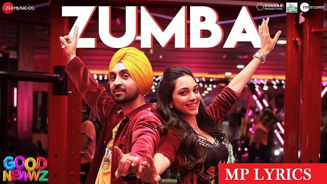 new hindi song | [Good Newwz] Zumba song video & mp3 download | download hindi song |  Zumba Lyrics – Good Newwz