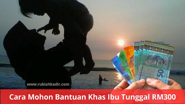 Cara Mohon Bantuan Khas Ibu Tunggal RM300