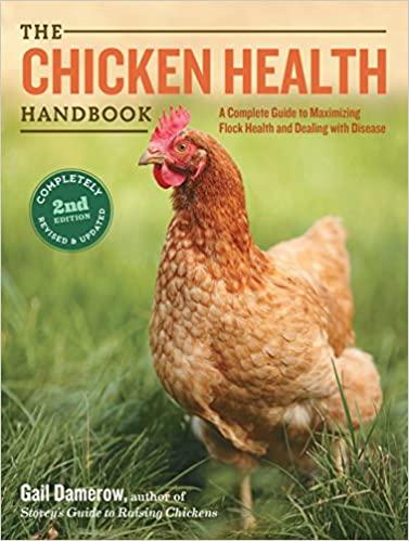 The Chicken Health Handbook, 2nd Edition - WWW.VETBOOKSTORE.COM
