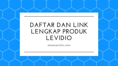 Daftar dan Link Lengkap Produk Levidio by Rootpixel