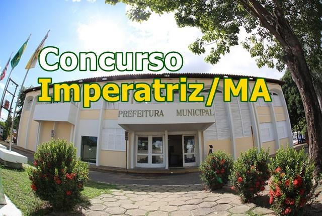 Prefeitura de Imperatriz divulga edital concurso para mais de 1,7 mil vagas