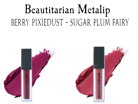 Review Beautitarian Metalip - Berry Pixiedust & Sugar Plum Fairy