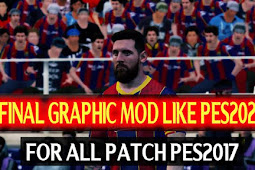 Graphic Modif Like PES 2020 Final AIO For - PES 2017
