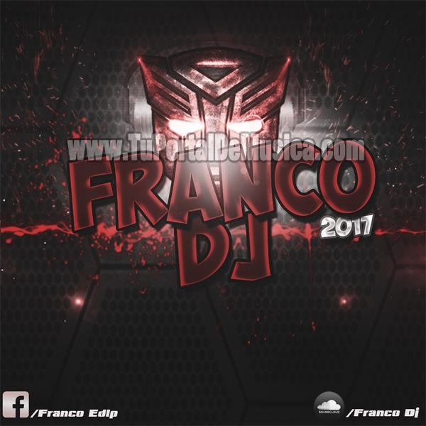 Franco DJ (2017)