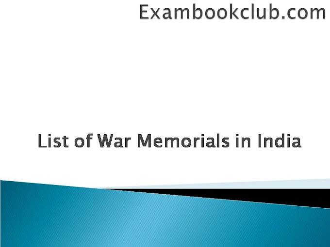 Complete List of War Memorials in India