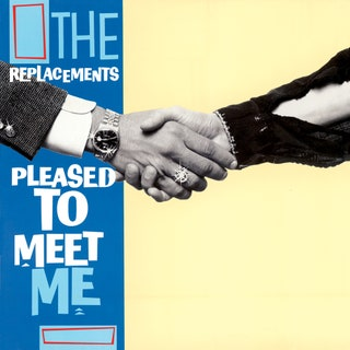 The Replacements - Pleased to Meet Me (Deluxe Edition) Music Album Reviews