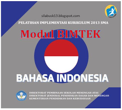 Modul Pelatihan Guru Bahasa Indonesia SMA Kurikulum  Modul Pelatihan Guru Bahasa Indonesia SMA Kurikulum 2013 Revisi 2018