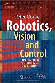 Robotics, Vision and Control: Fundamental Algorithms in MATLAB® download free