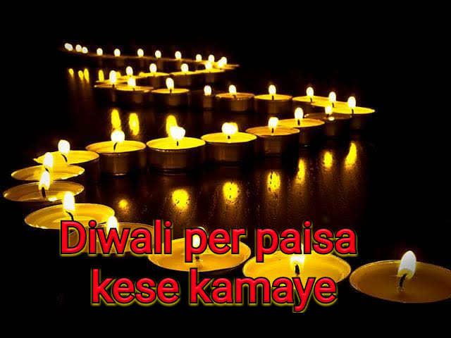 Diwali per paisa kese kamaye