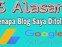 5 Alasan Kenapa Blog Saya Di Tolak Google Adsense