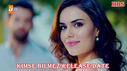 kimse bilmez release date