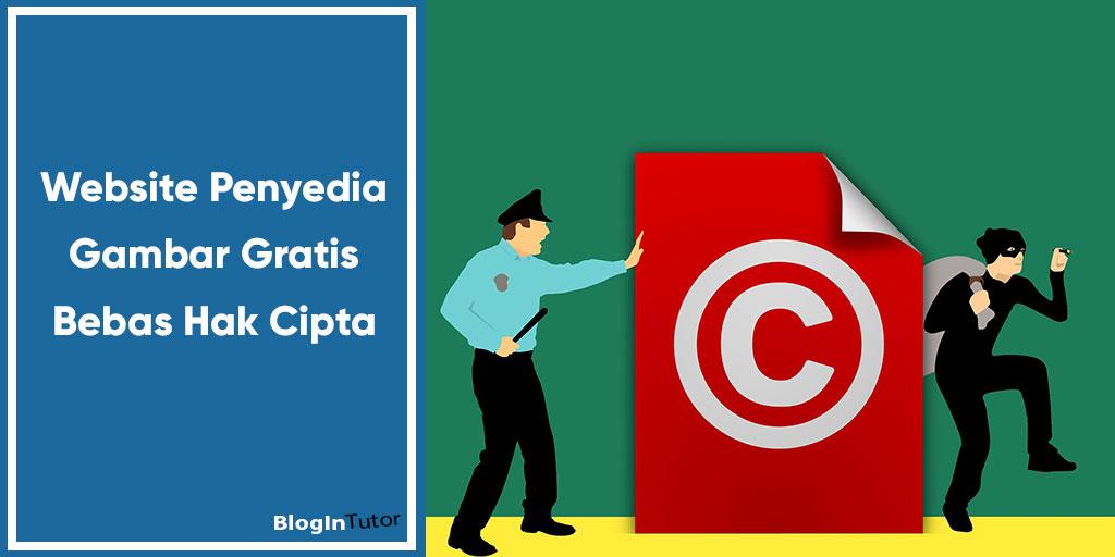 Website Penyedia Gambar Gratis Bebas Hak Cipta