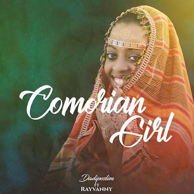 AUDIO   Dadiposlim Ft Rayvanny - Comorian Girl    Mp3 Download