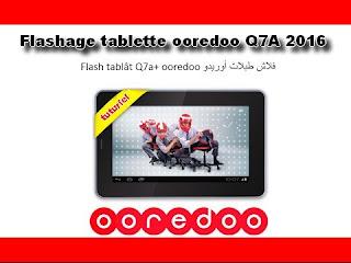 :تم الحــل: حل مشكل موت البوت لتابلات Ooredoo Q7a plus - صفحة 5 0