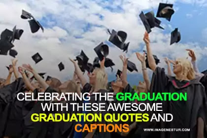Graduations Captions 2021 Edition: here are the collection of some best Graduation Instagram Captions and Graduation Quotes that make your celebration awesome.