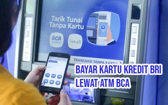 Cara Bayar Kartu Kredit Bri Lewat Bca Keuangan Dan Perbankan