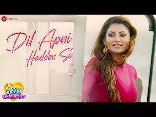 Dil-Apni-Haddon-Se-Lyrics