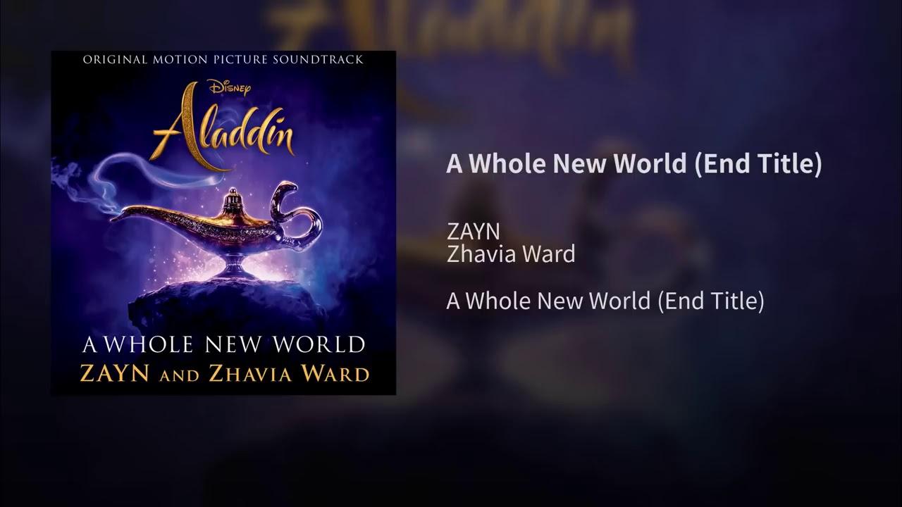 [MUSIC DOWNLOAD] ZAYN _Ft_Zhavia_Ward_-_A_Whole_New_World ⇨kyrianbempire com