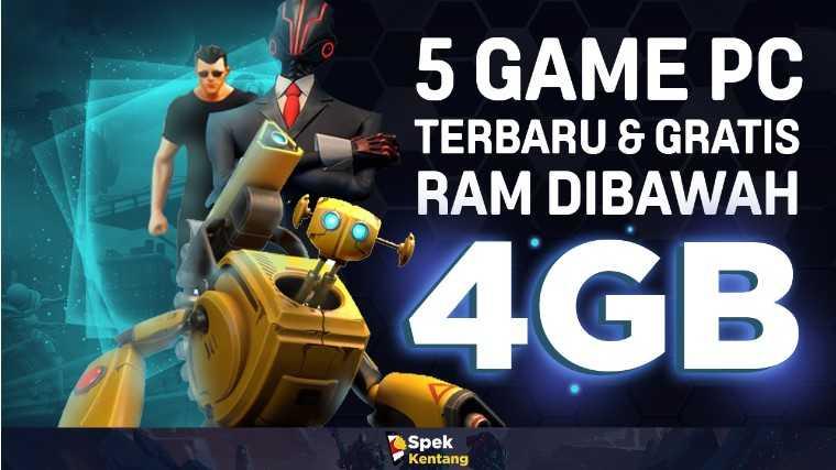 5 Game Terbaru Ringan Di PC RAM Dibawah 4GB