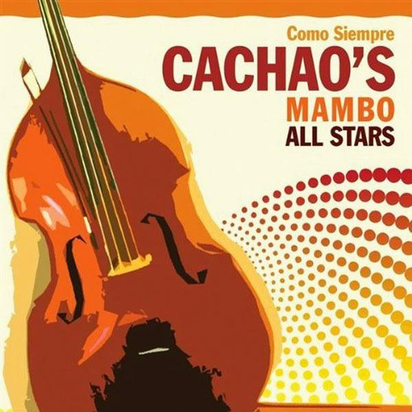 COMO SIEMPRE - CACHAO MAMBO ALL STARS (2009)