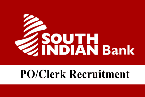South Indian Bank PO & Clerk Recruitment 2019