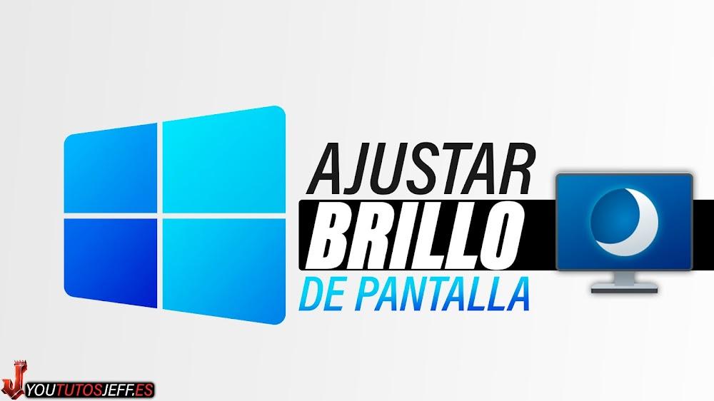 Cambiar BRILLO de PANTALLA Windows 11