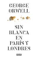 Portada de Sin blanca en París y Londres de George Orwell