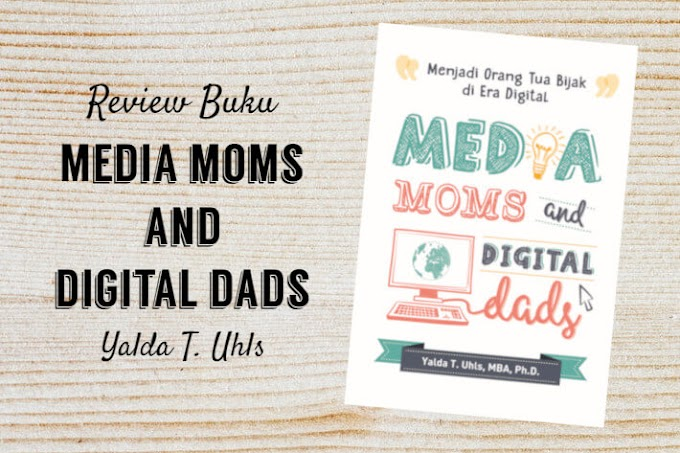 Review Buku Media Moms and Digital Dads