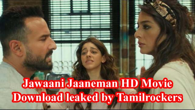 Jawaani Jaaneman HD Movie Download leaked by Tamilrockers 2020