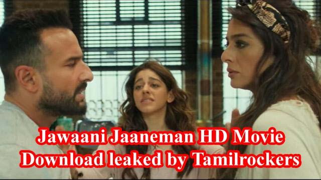 Jawaani Jaaneman HD Movie Download leaked by Tamilrockers 2020