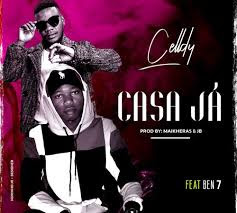 Celldy – Casa Já (feat. Ben 7) ( 2019 ) [DOWNLOAD]