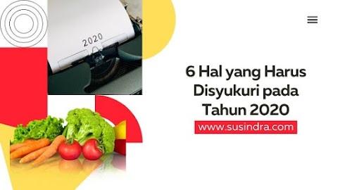 6 Hal yang Harus Disyukuri pada Tahun 2020