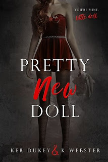 Pretty New Doll by Ker Dukey & K Webster
