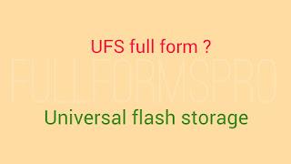 UFS full form