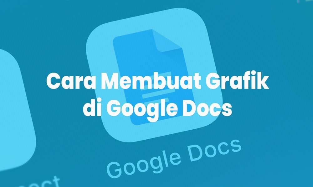 membuat grafik di google docs