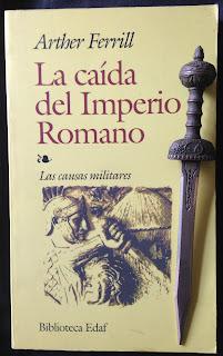 Portada del libro La caída del Imperio Romano, de Arthur Ferrill