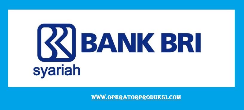 LOKER PT Bank BRI Syariah Untuk Penempatan Wilayah JABODETABEK