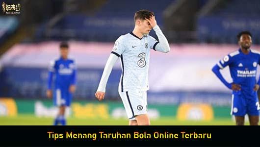 Tips Menang Taruhan Bola Online Terbaru