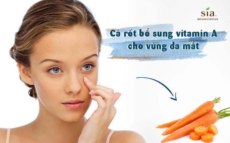 cà rốt bổ sung rất nhiều vitamin A cho vùng da mắt