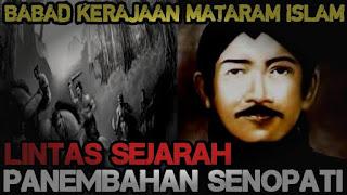 Jejak Sejarah dari Panembahan Senopati
